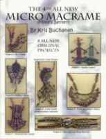 All New Micro Macrame 4th (More's Better!)