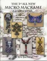 All New Micro Macrame 3rd (Let's Mix It Up!)