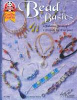 Bead Basics: Fabulous Jewelry, Project For Everyone