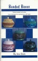 Beaded Boxes: Twisted, Braided, and Netted