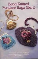 Bead Knitted Pendant Bags Etc. 2